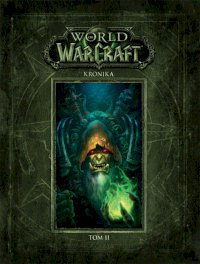 World of Warcraft. Kronika: Tom II