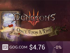 Dungeons 3: Once Upon A Time - kupuj bez DRM na GOG.com!