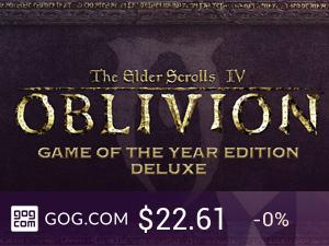 Elder Scrolls IV: Oblivion - Game of the Year Edition Deluxe, The - kupuj bez DRM na GOG.com!