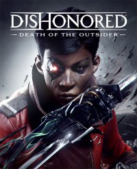 Gry PC - Leksykon - Dishonored: Death of the Outsider